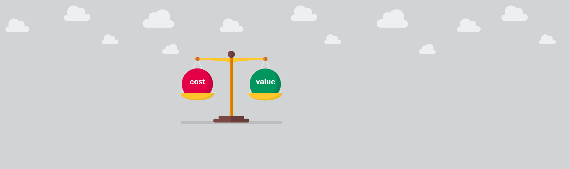 Balanced scale of cost versus value